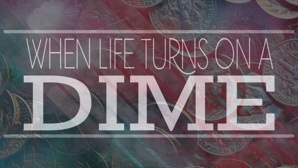 When Life Turns on a Dime Image