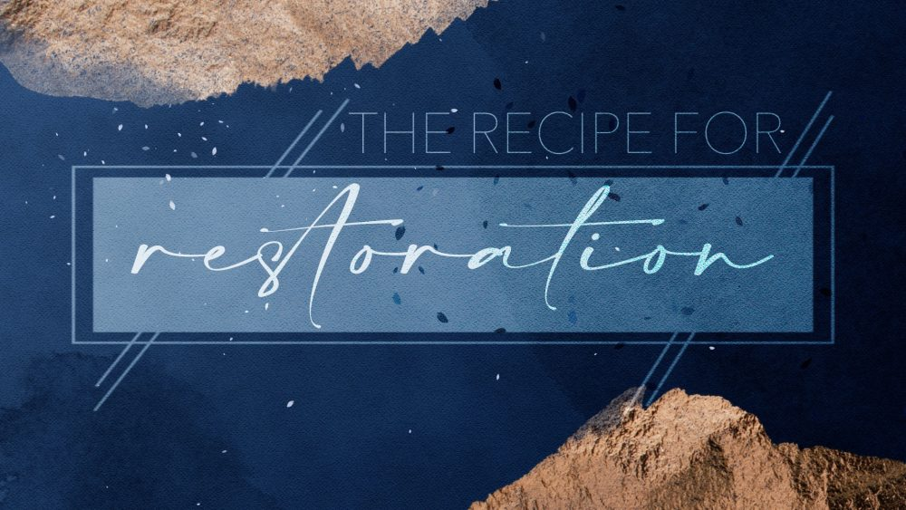 The Recipe for Restoration Image