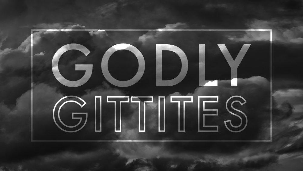 Godly Gittites Image
